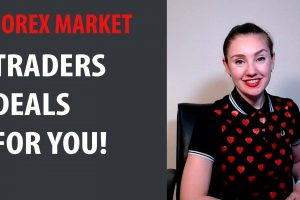 Forex Market: Traders deals for you!