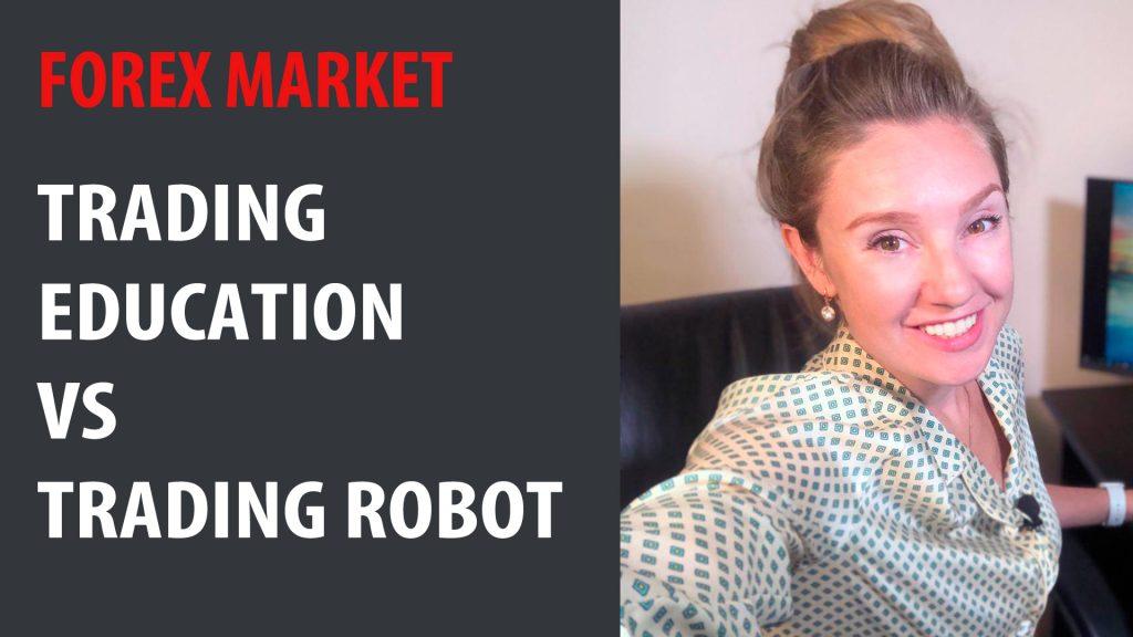 Trading Education VS Trading Robot