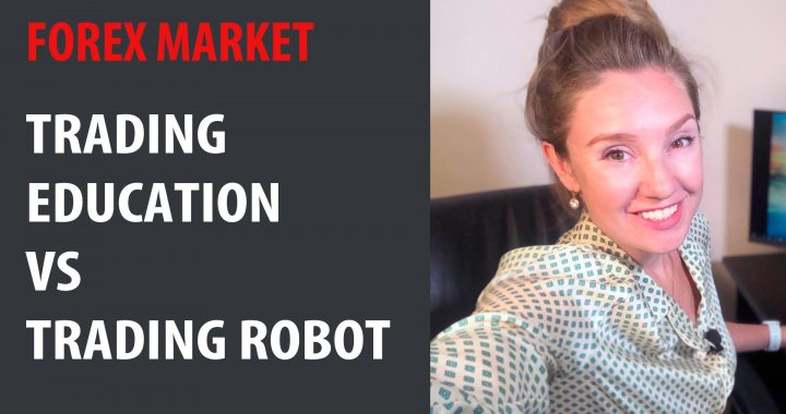 Trading Education VS Trading Robot